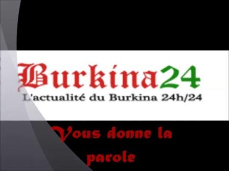 Burkina 24 vous donne la parole