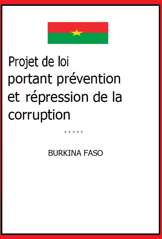 Le projet de loi portant prévention et répression de la corruption au Burkina a été adopté en Conseil des ministres (Photo montage : B24)