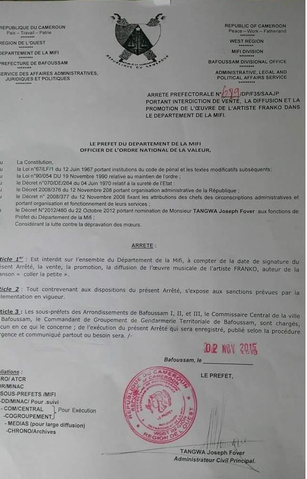 Joseph Tover Twanga? préfet du département  de la de la Mifi, au Cameroun a signé un arrêté  «portant interdiction de la vente, la diffusion et la promotion de l'œuvre de l'artiste Franko»