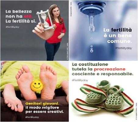 Affiches encourageant la natalité, Italie. « La beauté n'a pas d'âge, la fertilité oui » « La fertilité est un bien commun » « Parents jeunes, la meilleure manière d'être créatifs » « La constitution pritège la procréation consciente et responsable »